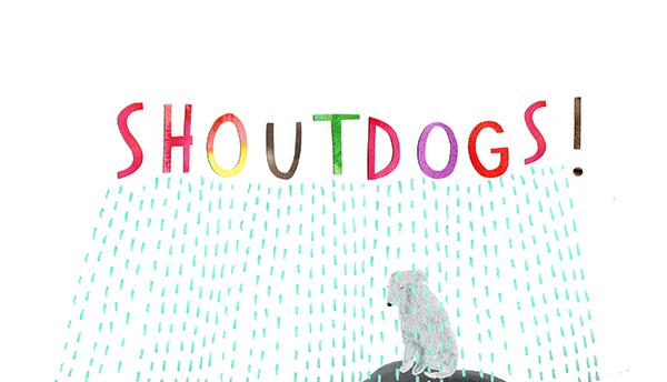 Shoutdogs!
